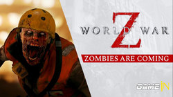 Nieuwe Gameplay-Trailer voor World War Z : 'Zombies Are Coming'