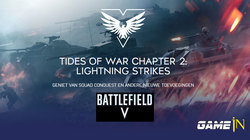 Battlefield 5 (V) Tides of War Chapter 2: Lightning Strikes – Update #4 is nu live