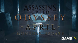 Assassin's Creed Odyssey: April Monthly Update