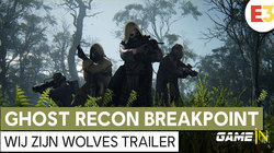 Tom Clancy's Ghost Recon Breakpoint - Wij zijn Wolves Trailer