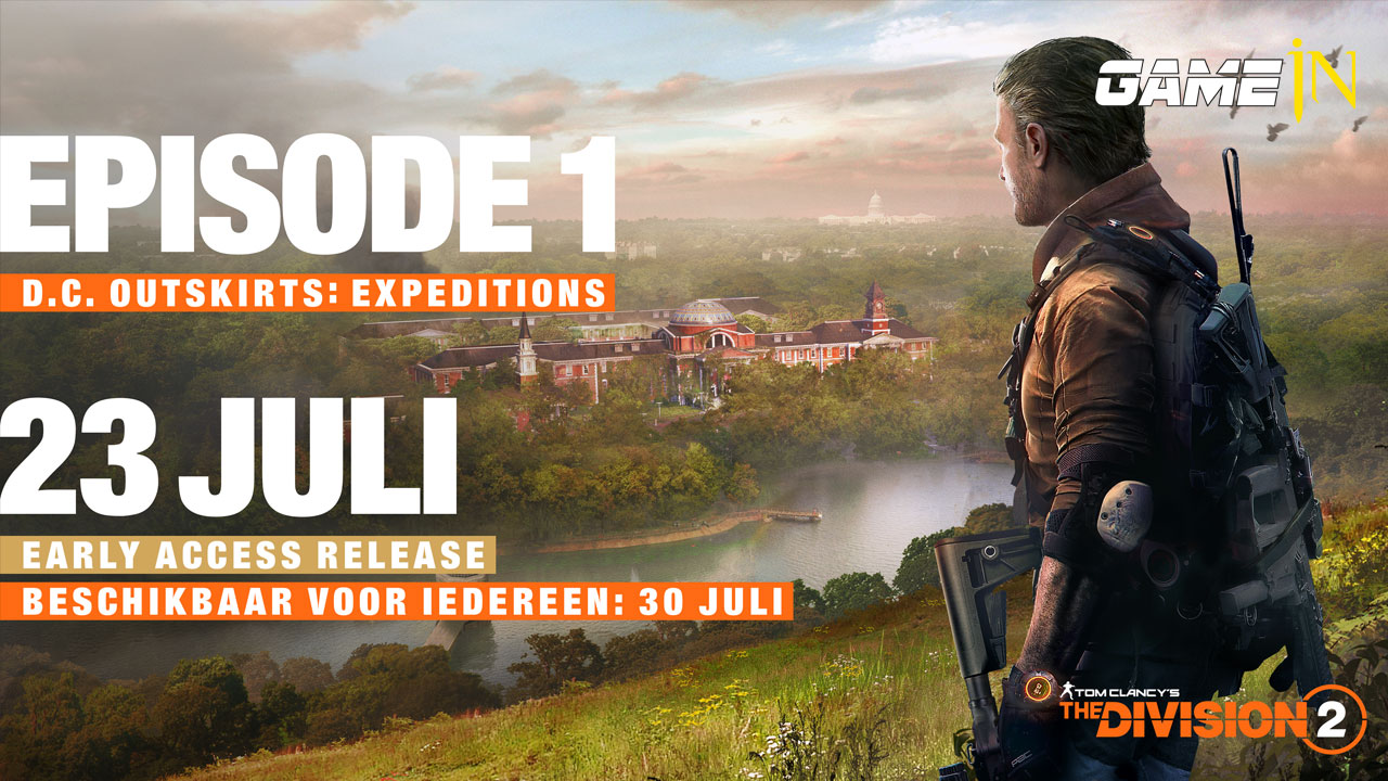 Nieuws over Tom Clancy's The Division 2 Episode 1 - D.C. Outskirts: Expeditions vanaf 23 juli beschikbaar