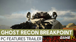 Tom Clancy's Ghost Recon Breakpoint – PC Features Trailer
