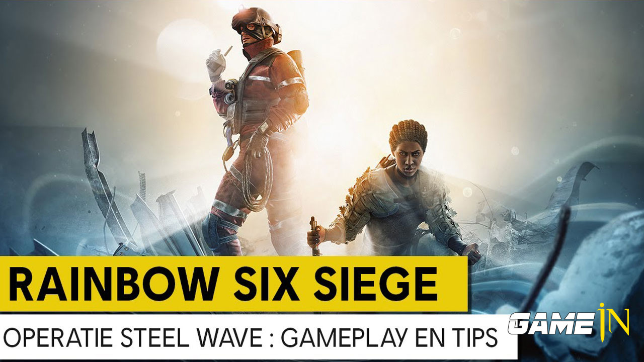 Nieuws over Rainbow Six Siege onthult Operation Steel Wave