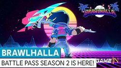Trailer Video over Brawlhalla Season 2 Battle Pass nu verkrijgbaar