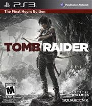 Tomb Raider The Final Hours Edition PlayStation 3